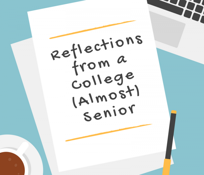 Reflections from a College (almost) Senior